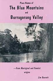 Place Names of the Blue Mountains and Burragorang Valley by Jim Barrett